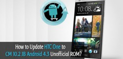 Update HTC One to Android 4.3 JB CyanogenMod 10.2