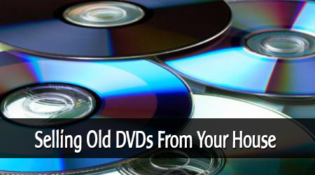 Selling Old DVDs to Make Some Space in Your House